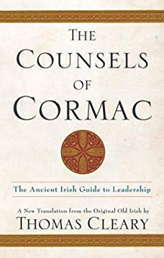 The Counsels of Cormac: An Ancient Irish Guide to Leadership 9780385513135
