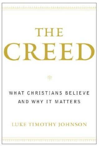 The Creed: What Christians Believe and Why It Matters 9780385502481
