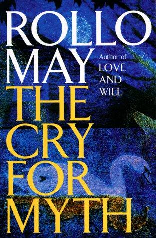 The Cry for Myth 9780385306850