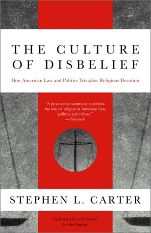 The Culture of Disbelief 9780385474986