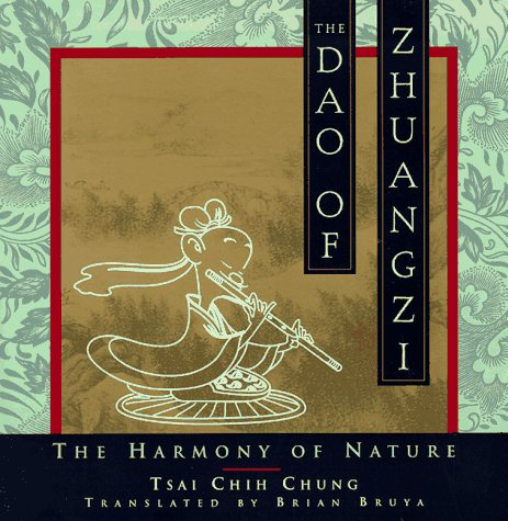 The DAO of Zhuangzi: The Harmony of Nature 9780385487429