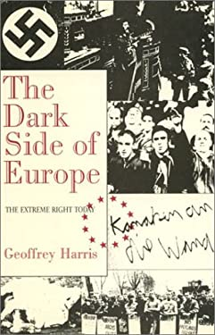 The Dark Side of Europe: The Extreme Right Today 9780389209249