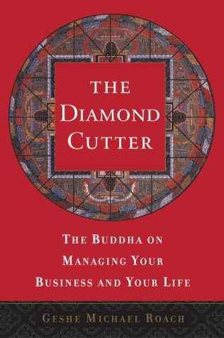 The Diamond Cutter: The Buddha on Managing Your Business and Your Life 9780385497916