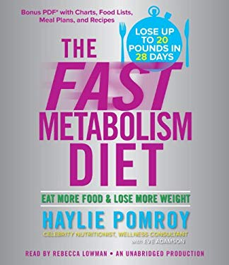 The Fast Metabolism Diet: The Pomroy Plan to Feed Yourself Thin 9780385362450