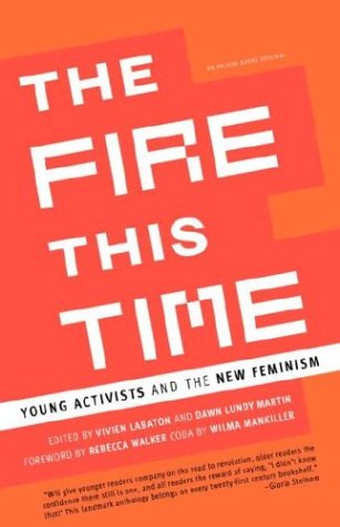 The Fire This Time: Young Activists and the New Feminism 9780385721028