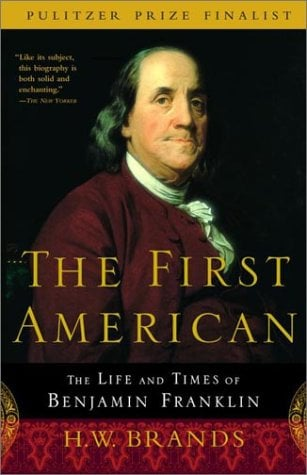 The First American: The Life and Times of Benjamin Franklin 9780385495400