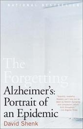 The Forgetting: Alzheimer's: Portrait of an Epidemic 1157499