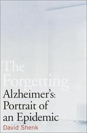 The Forgetting: Alzheimer's: Portrait of an Epidemic 1157498