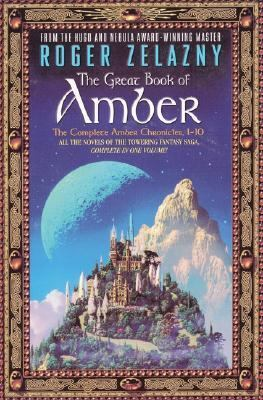 The Great Book of Amber: The Complete Amber Chronicles, 1-10 9780380809066