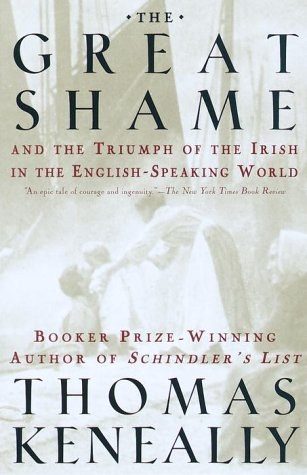 The Great Shame: And the Triumph of the Irish in the English-Speaking World 9780385720267