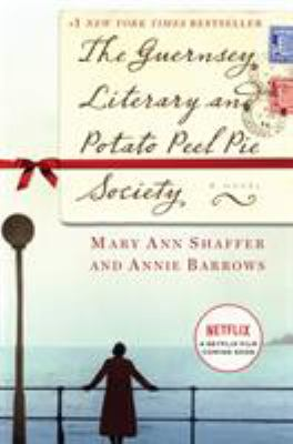 The Guernsey Literary and Potato Peel Pie Society 9780385340991