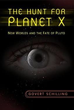 The Hunt for Planet X: New Worlds and the Fate of Pluto 9780387778044