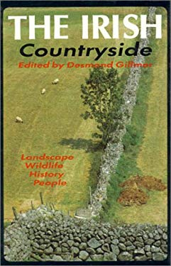 The Irish Countryside: Landscape, History, People 9780389208631
