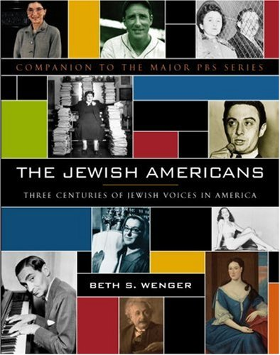 The Jewish Americans: Three Centuries of Jewish Voices in America 9780385521390