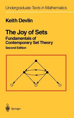 The Joy of Sets: Fundamentals of Contemporary Set Theory 9780387940946