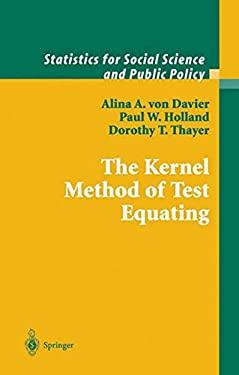 The Kernel Method of Test Equating 9780387019857
