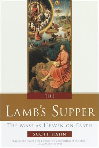 The Lamb's Supper: Experiencing the Mass 9780385496599