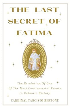 The Last Secret of Fatima: My Conversations with Sister Lucia 9780385525824
