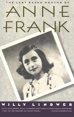 The Last Seven Months of Anne Frank 9780385423601