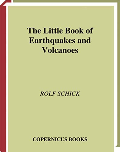 The Little Book of Earthquakes and Volcanoes 9780387952871