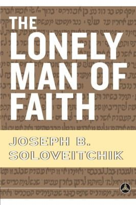 The Lonely Man of Faith: 9780385514088