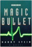 The Magic Bullet 9780385312868