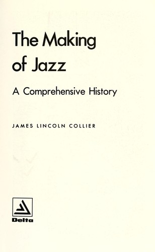 Making of Jazz : A Comprehensive History
