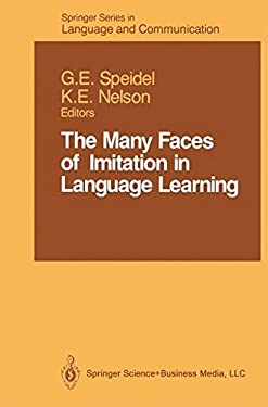 The Many Faces of Imitation in Language Learning 9780387968858