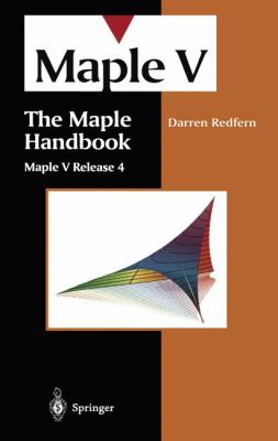 The Maple Handbook (Version A): Maple V Release 4