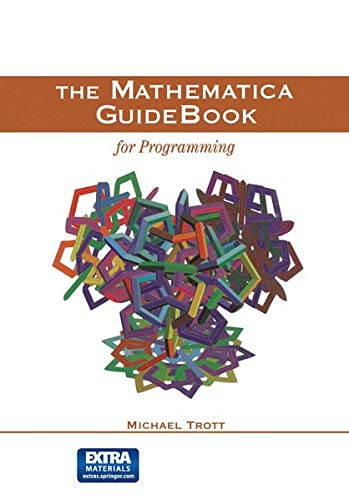 The Mathematica Guidebook for Programming 9780387942827