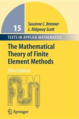 The Mathematical Theory of Finite Element Methods 9780387954516