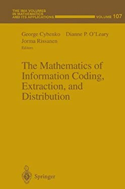 The Mathematics of Information Coding, Extraction and Distribution 9780387986654