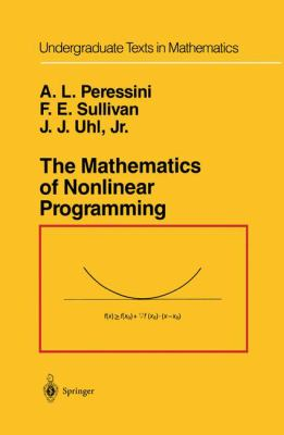 The Mathematics of Nonlinear Programming 9780387966144