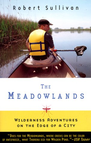 The Meadowlands: Wilderness Adventures at the Edge of a City 9780385495080