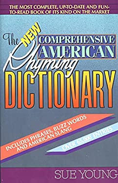 The New Comprehensive American Rhyming Dictionary 9780380713929