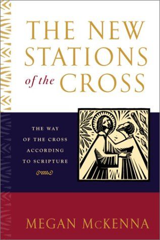 The New Stations of the Cross 9780385508155