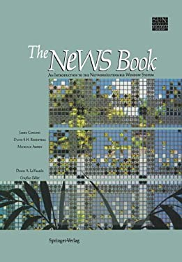 The News Book: An Introduction to the Network/Extensible Window System 9780387969152