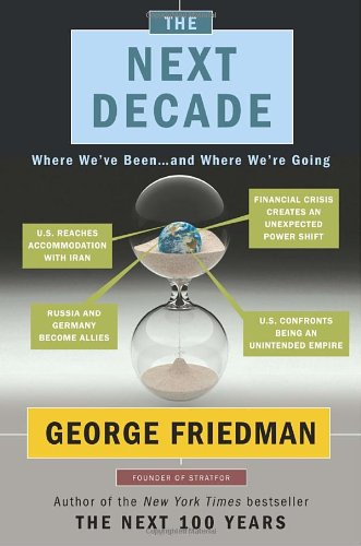 The Next Decade: Where We've Been . . . and Where We're Going 9780385532945
