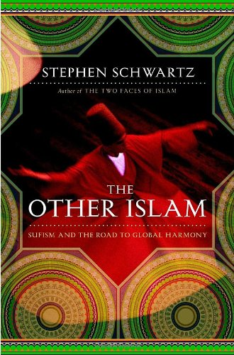 The Other Islam: Sufism and the Road to Global Harmony 9780385518192