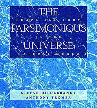 The Parsimonious Universe: Shape and Form in the Natural World 9780387979915