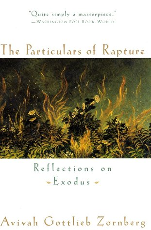The Particulars of Rapture: Reflections on Exodus 9780385491532