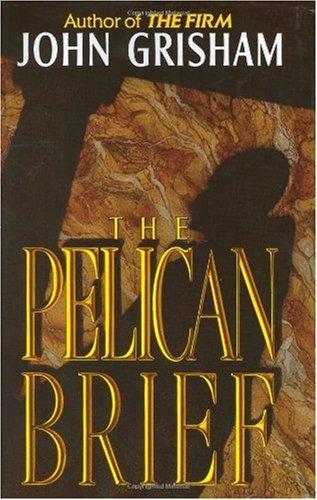 The Pelican Brief 9780385421980