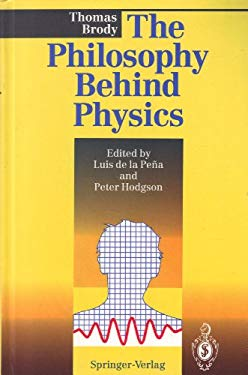 The Philosophy Behind Physics