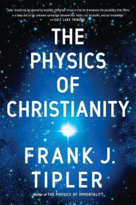 The Physics of Christianity 9780385514255