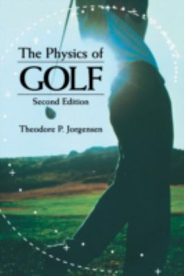 The Physics of Golf 9780387986913