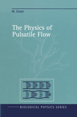 The Physics of Pulsatile Flow 9780387989259