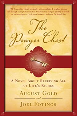The Prayer Chest: A Novel about Receiving All of Life's Riches 9780385520232