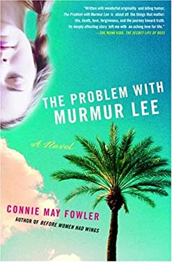 The Problem with Murmur Lee 9780385499811