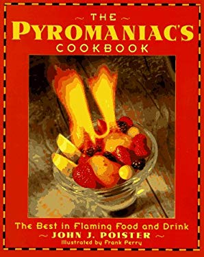 The Pyromanic's Cookbook 9780385479585