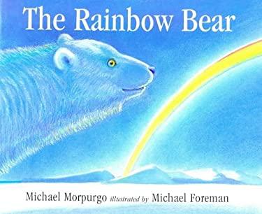 The Rainbow Bear 9780385600170